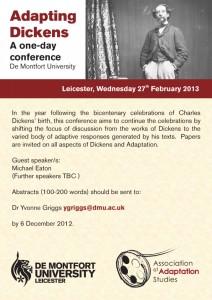 Adapting Dickens Conference. De Montfort University, February 2013.